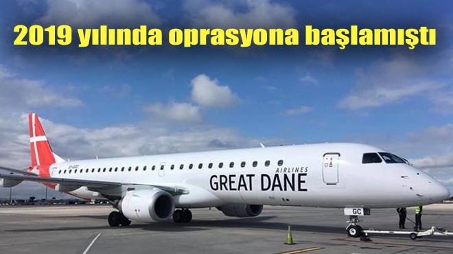 GREAT DANE AIRLINES İFLAS ETTİ