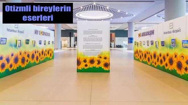 İSTANBUL HAVALİMANI'NDA SERGİ